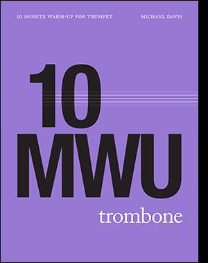 10 Minute Warm-Up for Trombone