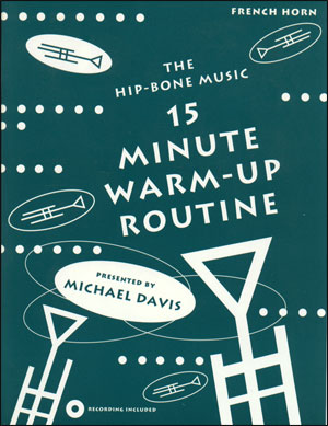 15 Minute Warm-Up Routine - French Horn
