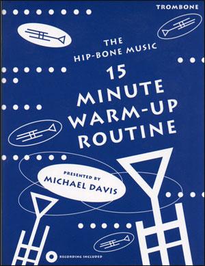 15 Minute Warm-Up Routine - Trombone