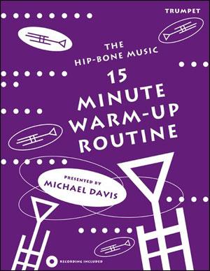 15 Minute Warm-Up Routine - Trumpet