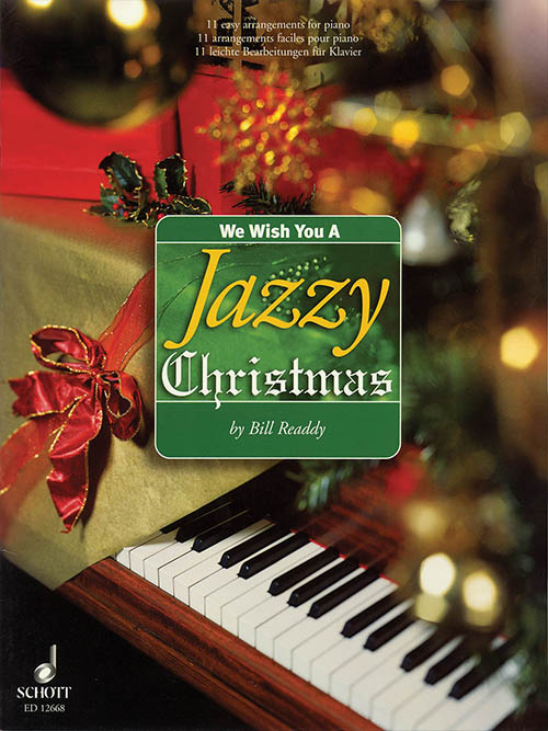 We Wish You a Jazzy Christmas - Easy Piano Arrangements