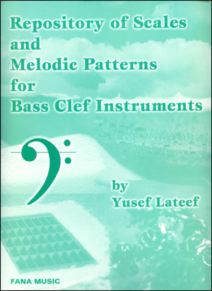 Repository Of Scales And Melodic Patterns - by Yusef Lateef - Bass Clef