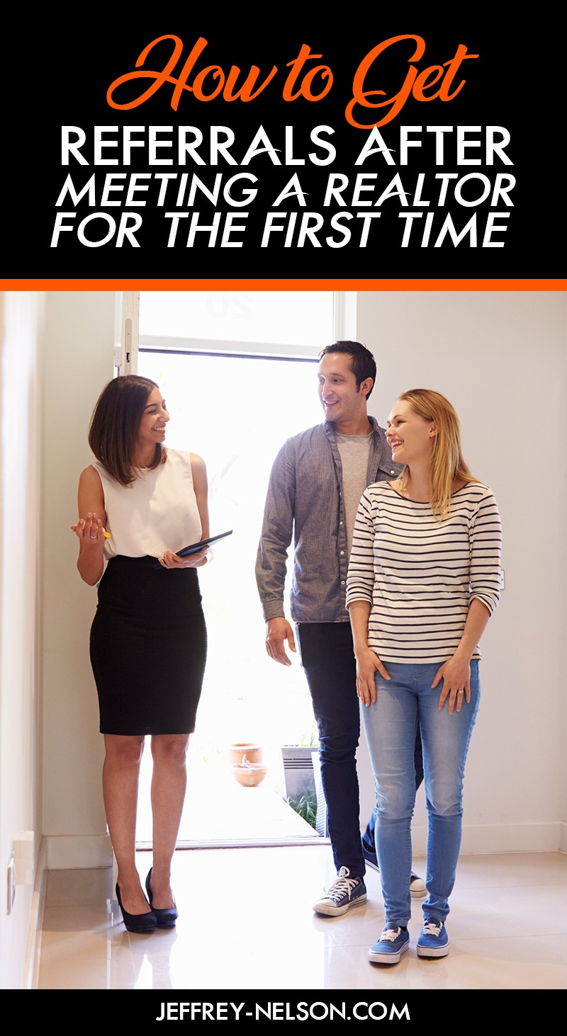 how-to-get-referrals-after-meeting-a-realtor-for-the-first-time