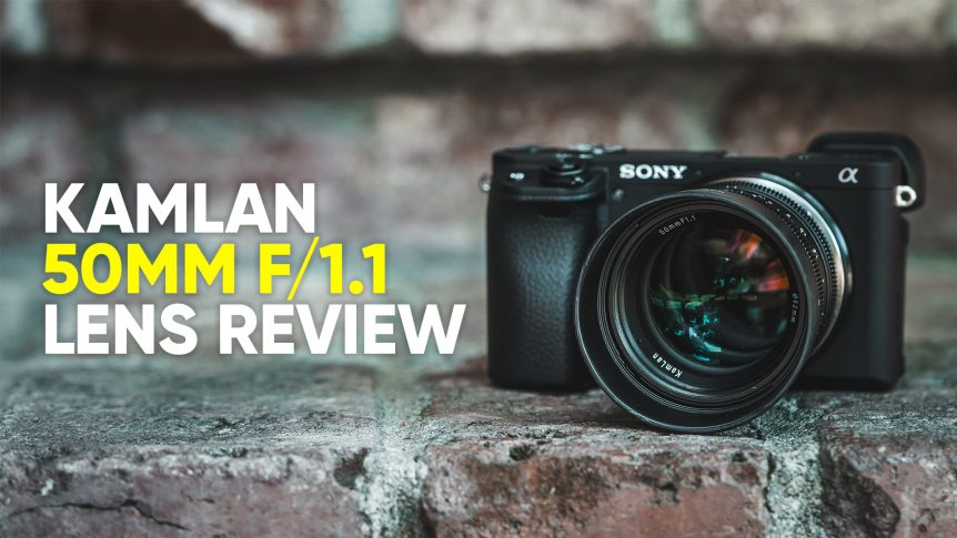 Kamlan 50mm f/1.1 Sony E-Mount Lens Review