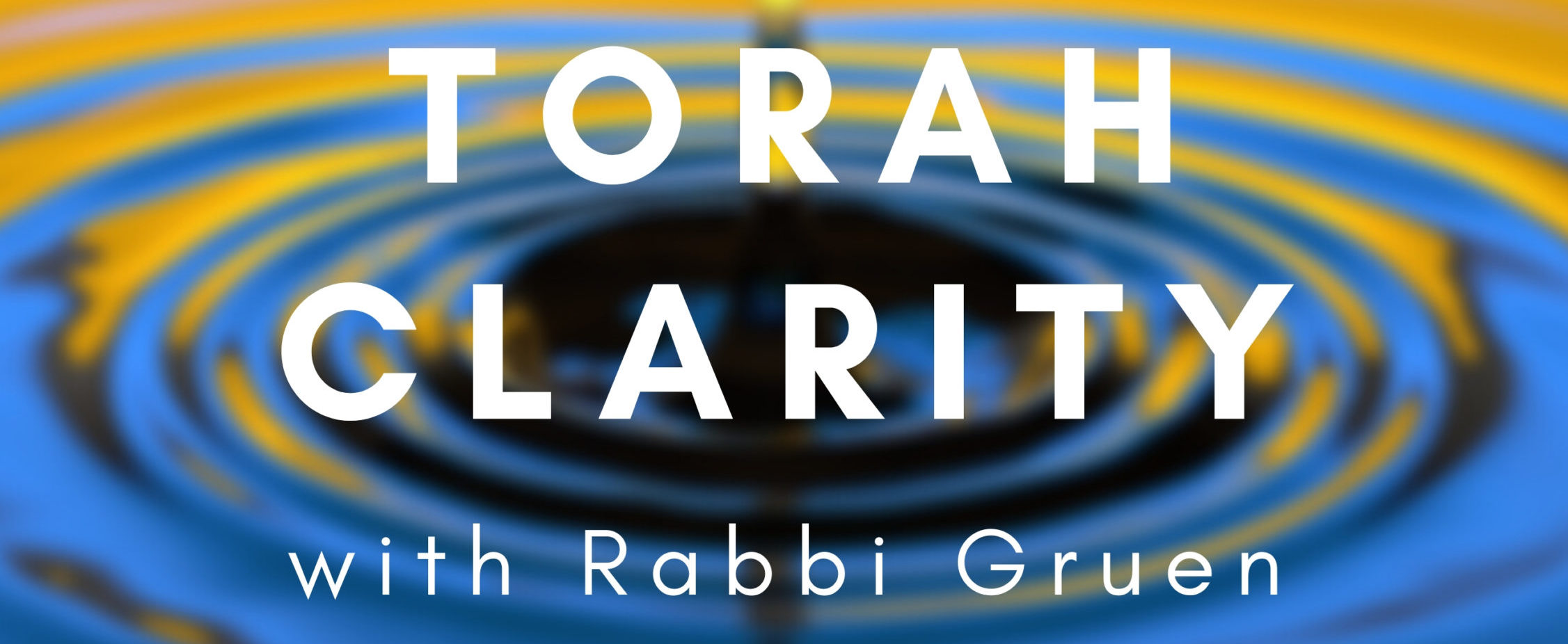Torah Clarity with Rabbi Gruen
