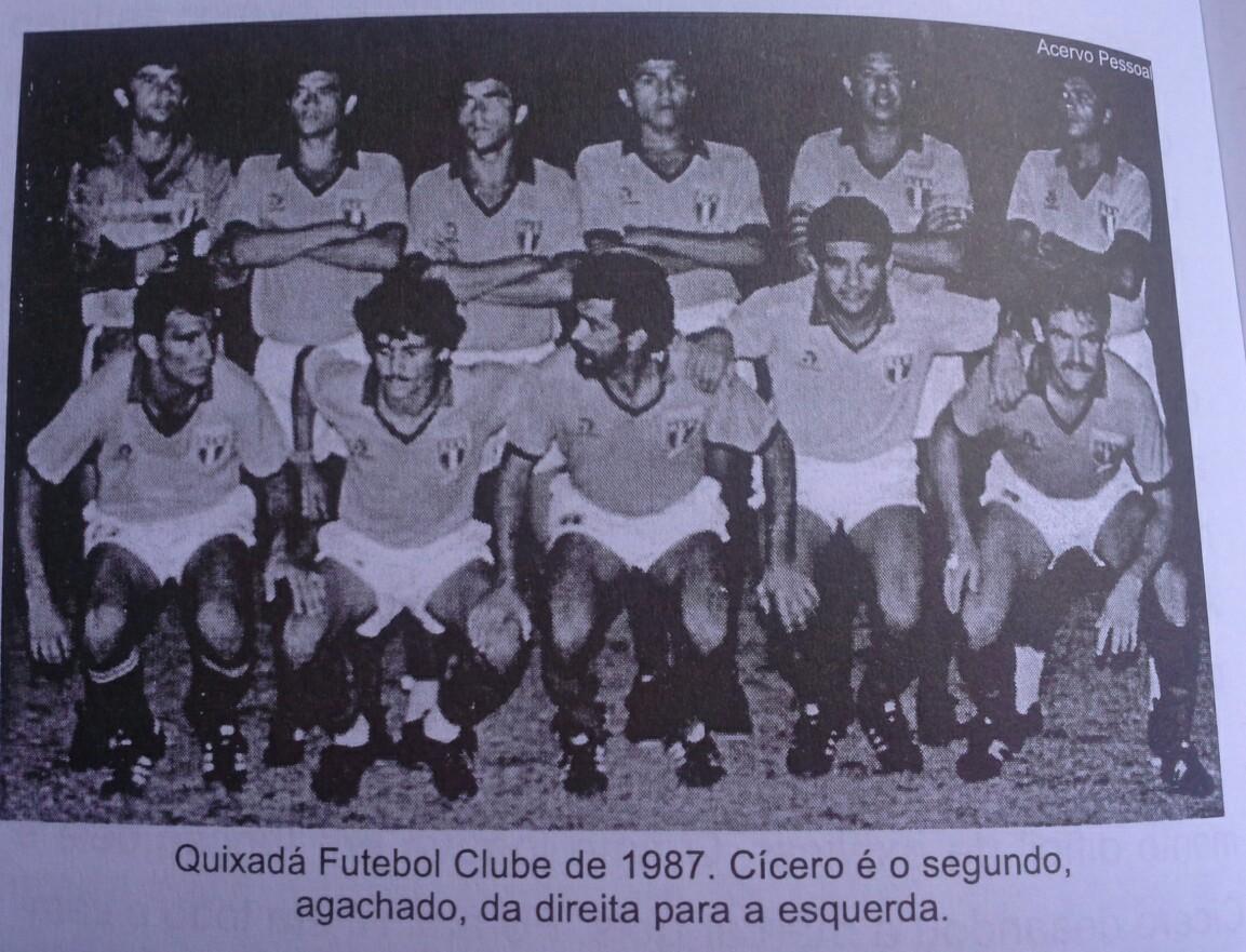 Quixadá Futebol Clube de 1987. Cícero é o segundo agachado, da direita para a esquerda. Foto: Reprodução