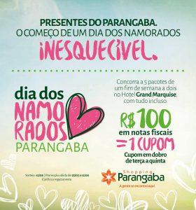 bde81b476 Campanha do Dia dos Namorados do Shopping Parangaba vai sortear fim de  semana para cinco casais no Hotel Gran Marquise