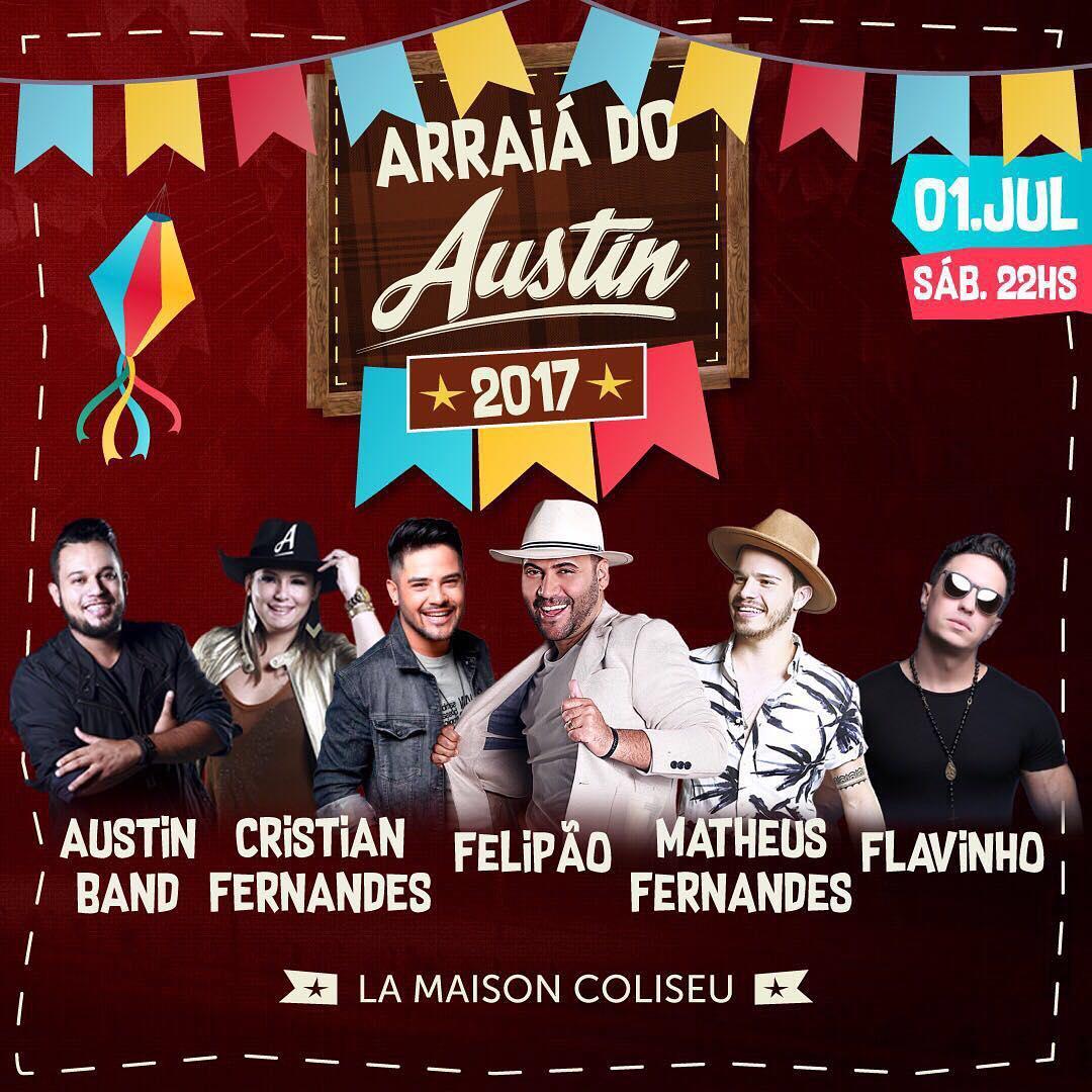 3330e47798539 Felipão, Matheus Fernandes, Austin Band e Crinstian Fernandes e DJ Flavinho  comandam a festa que acontece no dia 1º de julho, no La Maison Coliseu