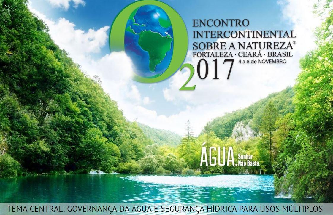 20455e209 Governança da Água e Segurança Hídrica para Usos Múltiplos serão os temas  centrais do O2017