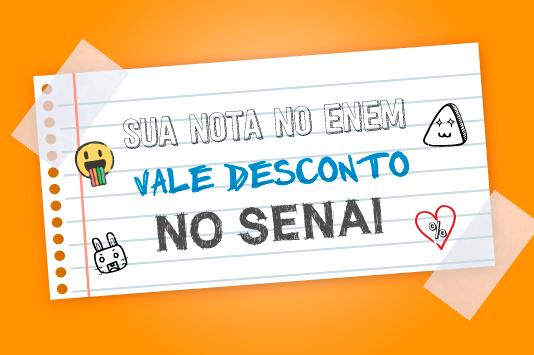 Estudantes candidatos no ENEM 2017 ganham descontos na matrícula de cursos  do SENAI Ceará 0352671a2d0