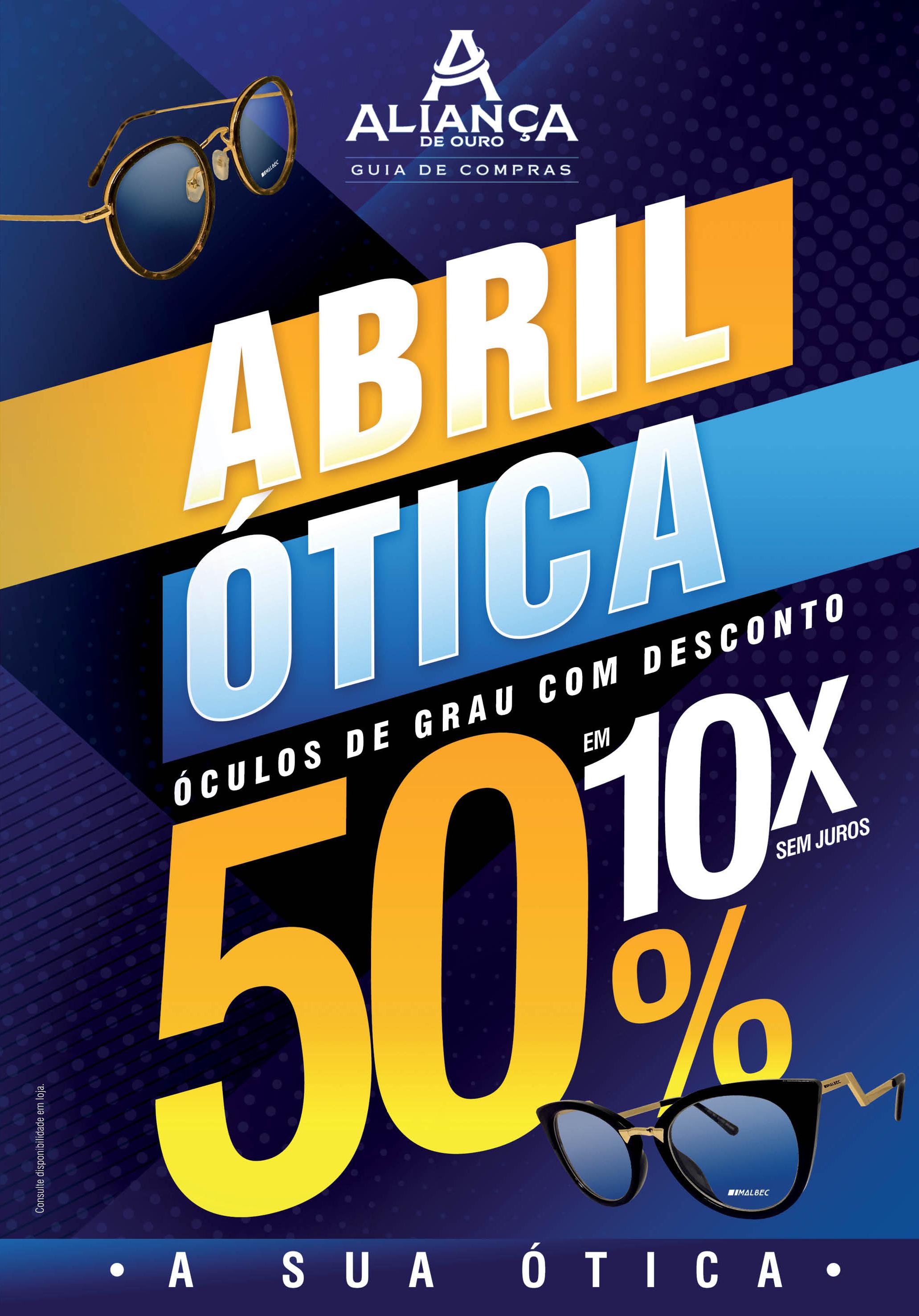 """Aliança de Ouro lança campanha """"Abril Ótica"""" com descontos de até 50% em  óculos de grau eb71982c26"""
