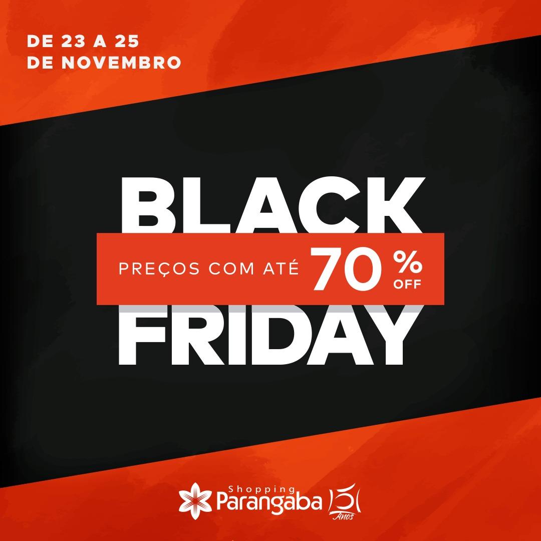 """32813c227 22 de novembro de 2018. As lojas do Shopping Parangaba já estão em clima de  """"Black Friday"""""""