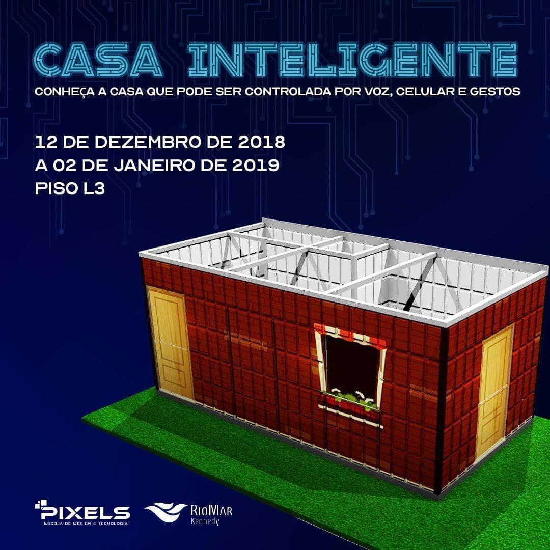 fae770ae7 Casa Inteligente desenvolvida pela Pixels estará aberta à visitação no  RioMar Kennedy