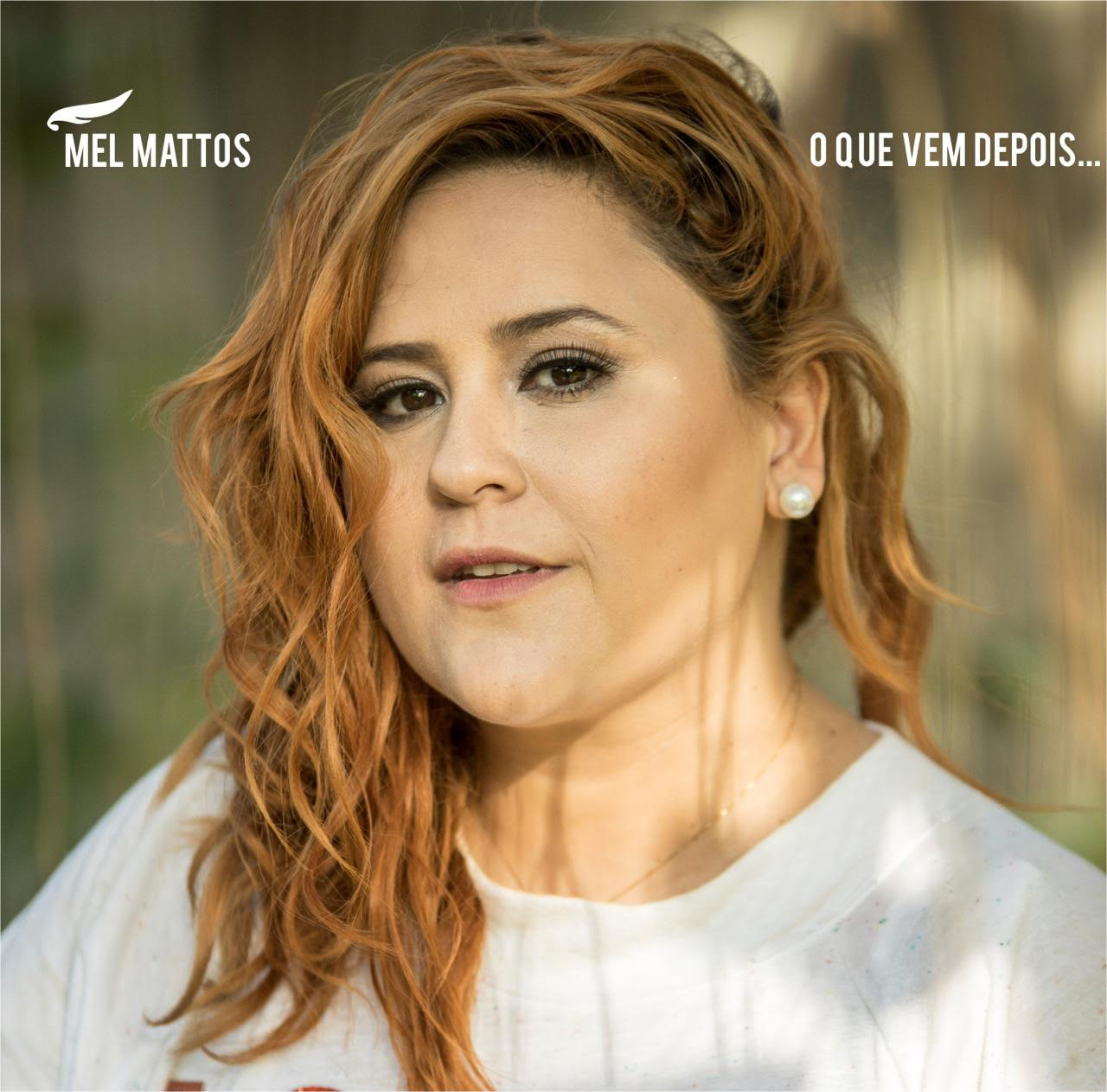 964f8dfbad419 Cantora Mel Mattos lança novo single através da Distribuidora Digital  Nacional ONErpm