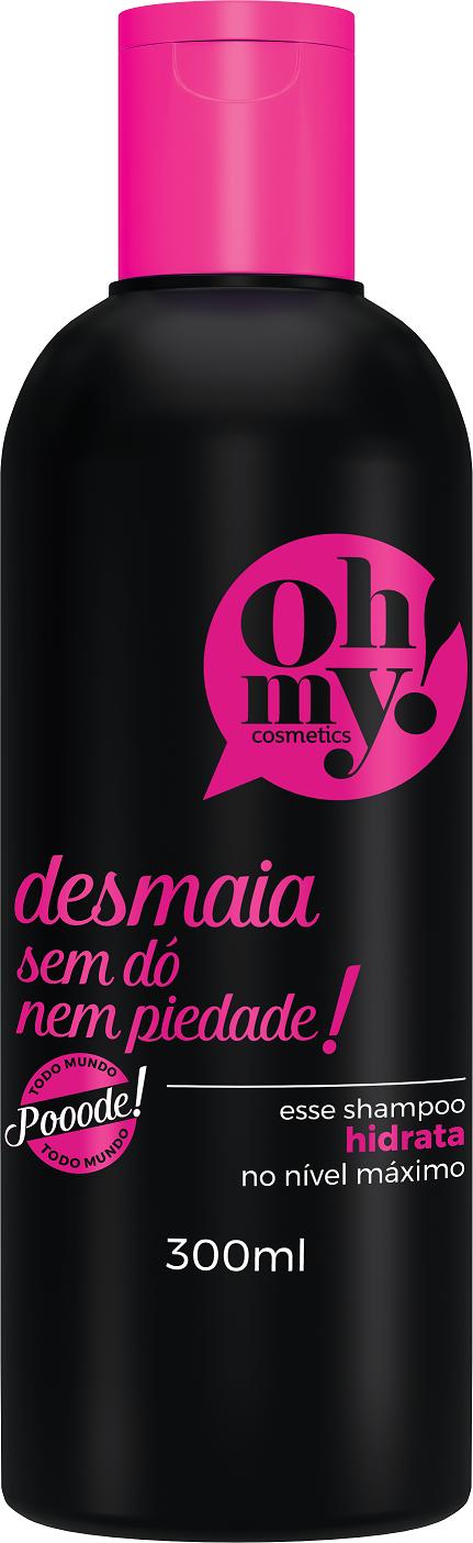 OH MY COSMETICS_Shampoo Desmaia_300ml_ PREÇO SUGERIDO R$15,38_SAC 0800 3136117311baixa