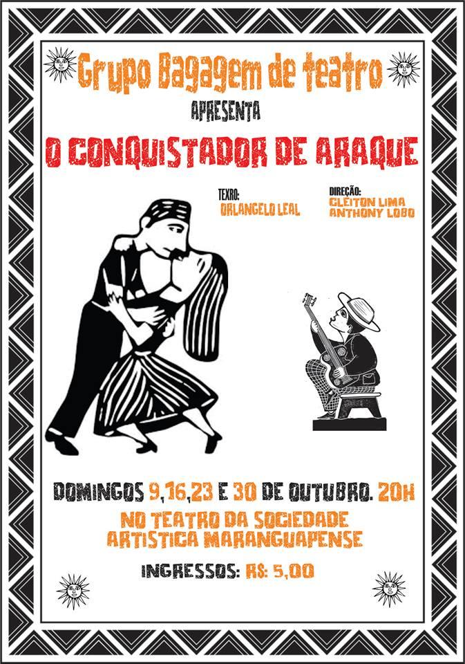 O conquistador de araque sera encenado em Maranguape. Divulgação