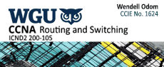 WGU-ICND2-200-105 - Pearson CISCO: CCNA Routing and Switching (ICND2 200-105) Testprep  lesson