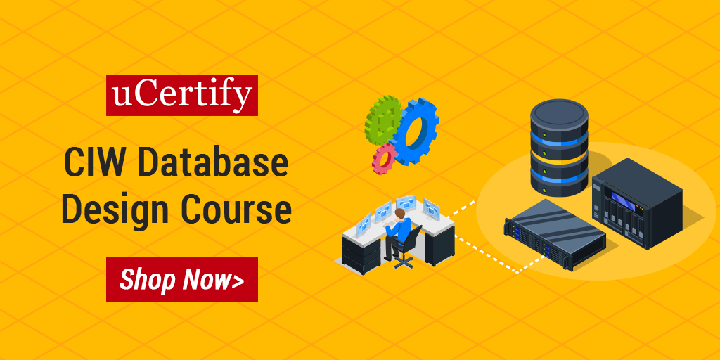 uCertify CIW Database Design Course For The 1D0-541 Exam