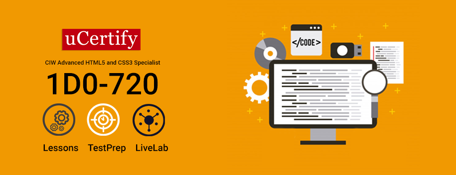 1D0-720 : Advanced HTML5 and CSS3 Specialist v2.0 (prepares for current 1D0-620 exam)