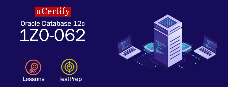 1Z0-062-2019 : Oracle Database 12c: Installation and Administration (1Z0-062)