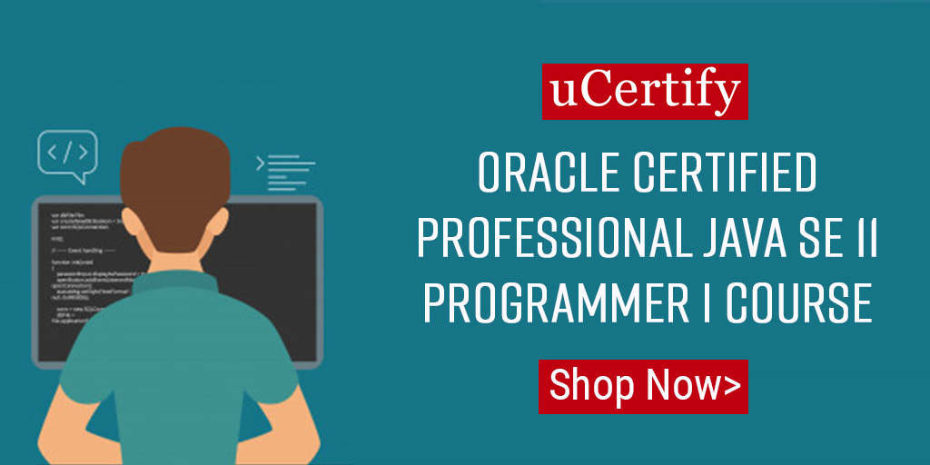 uCertify Introduces Oracle Java SE 11 Programmer I Certification Course