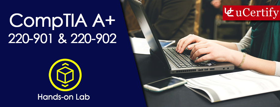 220-901-220-902-lab : CompTIA A+ 901 & 902 Labs