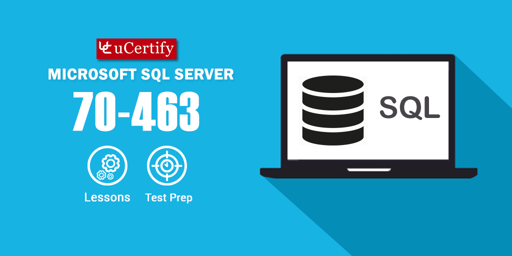 Clear MCSA/MCSE 70-463 SQL Server 2012 Exam with uCertify Guide