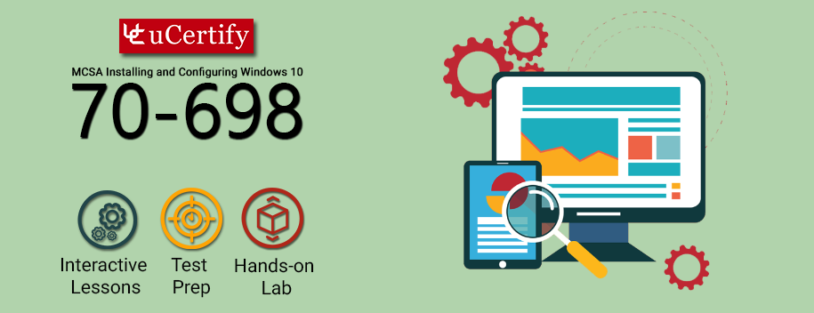 70-698 : MCSA Windows 10 (Course & Lab)