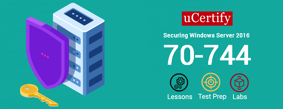 70-744 : Securing Windows Server 2016 (70-744)