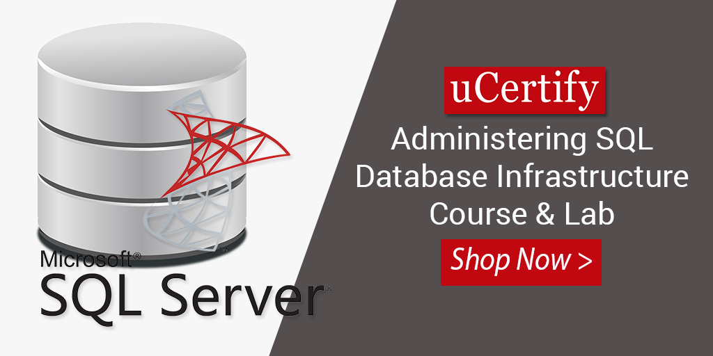 Use The uCertify Course To Prepare For The MCSA 70-764 Exam