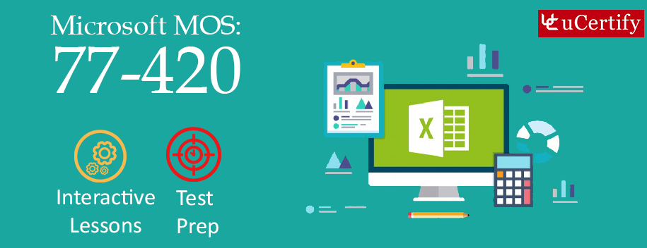77-420 : MOS: Microsoft Excel 2013