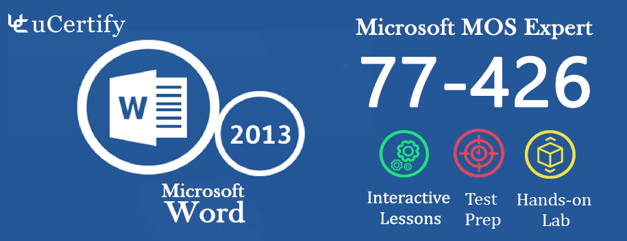 77-426-complete : MOS: Microsoft Word 2013 Expert Part 2 (Course & Lab)
