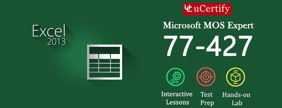 77-427-complete : MOS: Microsoft Excel 2013 Expert Part 1 (Course & Lab)