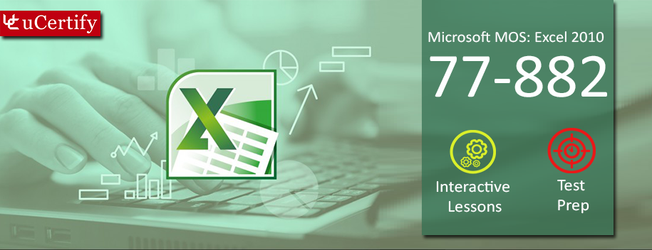 77-882 : MOS: Microsoft Excel 2010