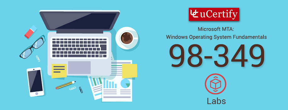 98-349-lab : Windows Operating System Fundamentals LAB