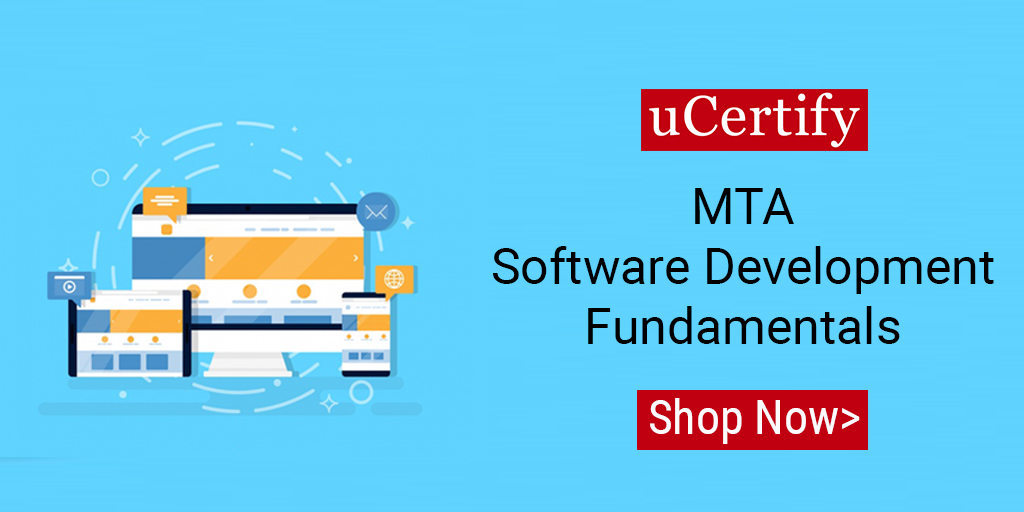 Pass the MTA Software Development Fundamentals 98-361 Exam with uCertify
