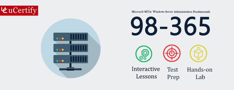 98-365-complete : MTA: Windows Server Administration Fundamentals Course & Labs