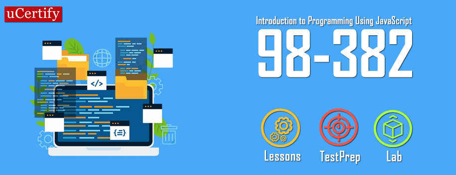 98-382 : Introduction to Programming Using JavaScript