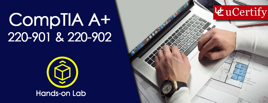 A-plus-901-902-lab : Pearson: CompTIA A+ 220-901 and 220-902 Labs