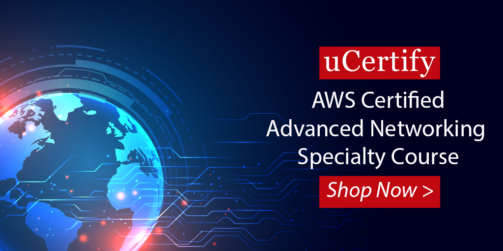 uCertify AWS ANS-C00 exam Course