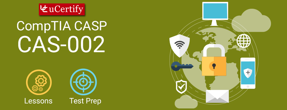 CAS-002 : CASP - Advanced Security Practitioner