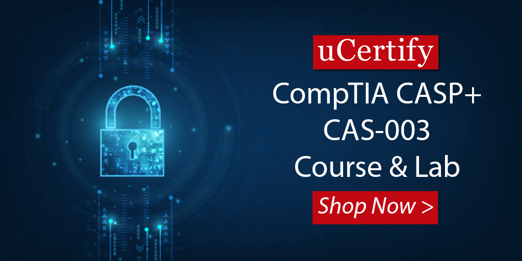 Check Out Our CompTIA CASP+ Course For Passing CAS-003 Exam