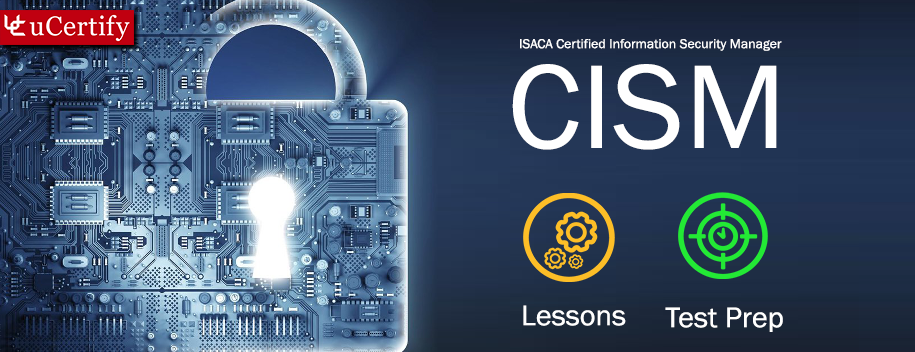 Isaca Cism Certification Exam Guide Ucertify