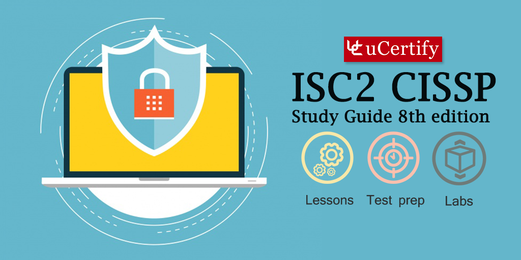 The uCertify Study Guide to Prepare for ISC2 CISSP Certification Exam