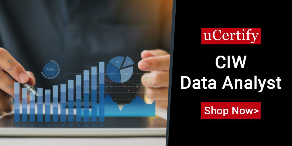 Check Out The Latest uCertify CIW Data Analyst Course