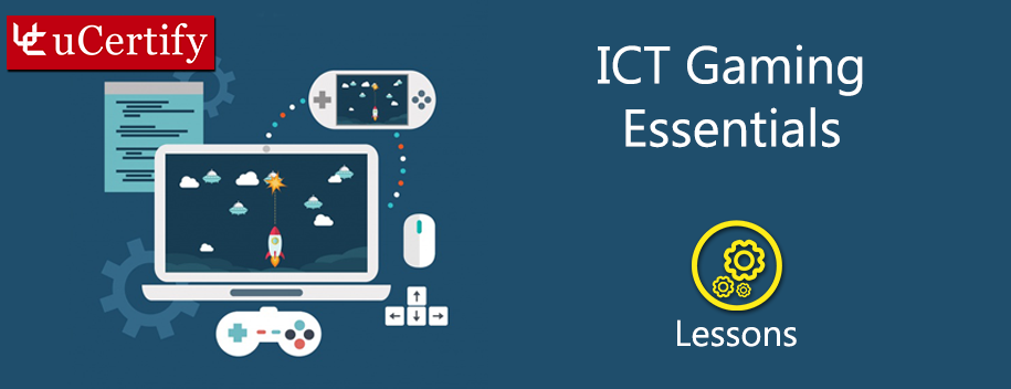 ICT-gaming-essentials : ICT Gaming Essentials
