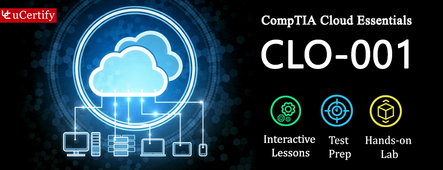 CLO-001-complete : Cloud Essentials-CompTIA Authorized Courseware (Course & Labs)