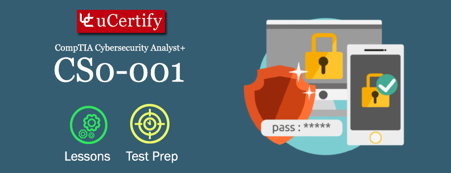 CS0-001 : CompTIA Cybersecurity Analyst+ (CySA+)
