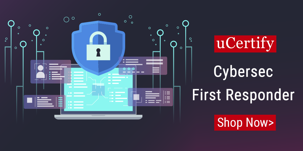Be a certified CyberSec First Responder with uCertify