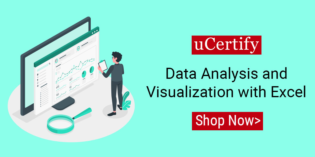 uCertify Offers Data Analysis and Visualization with Excel Course